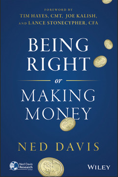 Being Right or Making Money, 3rd Edition