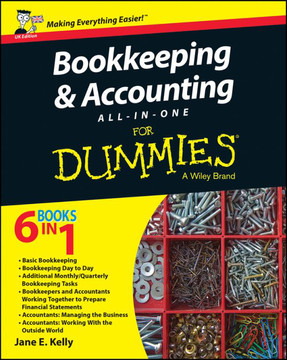 Bookkeeping and Accounting All-in-One For Dummies, UK Edition