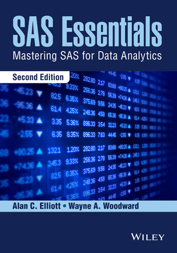 SAS Essentials: Mastering SAS for Data Analytics, 2nd Edition