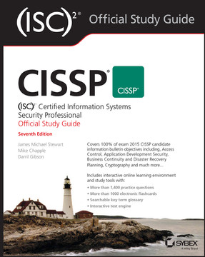 CISSP (ISC)2 Certified Information Systems Security Professional Official Study Guide, 7th Edition
