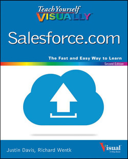 Teach Yourself VISUALLY Salesforce.com, 2nd Edition