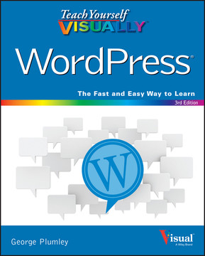 Teach Yourself VISUALLY WordPress, 3rd Edition