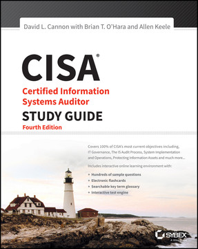 CISA: Certified Information Systems Auditor Study Guide, 4th Edition
