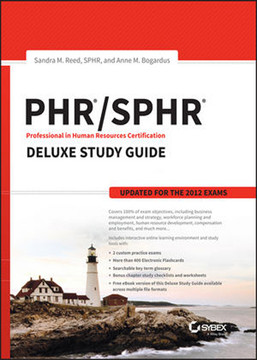 PHR/SPHR Professional in Human Resources Certification Deluxe Study Guide