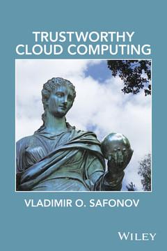 Trustworthy Cloud Computing