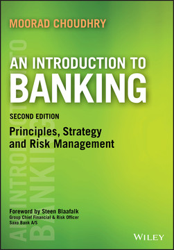 An Introduction to Banking, 2nd Edition