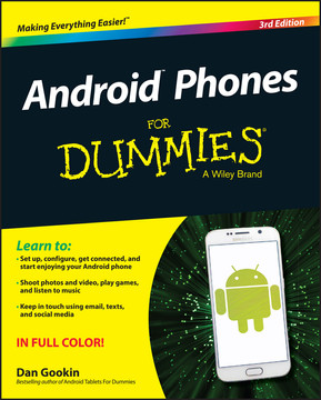 Android Phones For Dummies, 3rd Edition