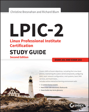 LPIC-2: Linux Professional Institute Certification Study Guide, 2nd Edition