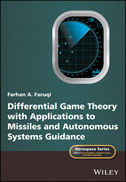 Differential Game Theory with Applications to Missiles and