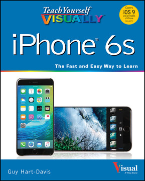 Teach Yourself VISUALLY iPhone 6s, 3rd Edition