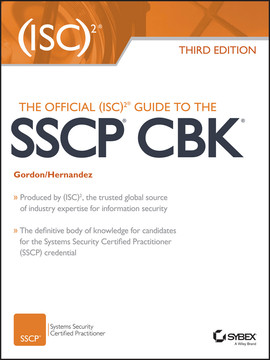The Official (ISC)2 Guide to the SSCP CBK, 3rd Edition