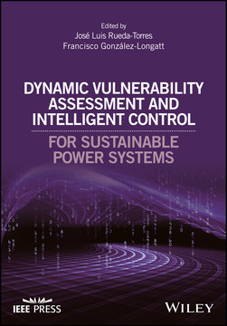 Dynamic Vulnerability Assessment and Intelligent Control