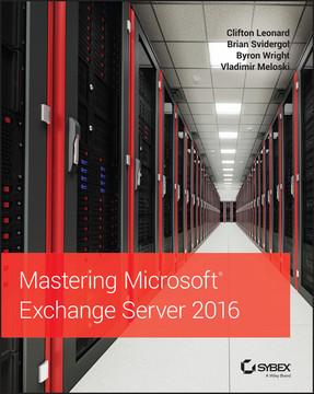 Mastering Microsoft Exchange Server 2016, 2nd Edition