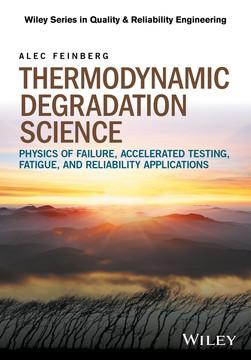 Thermodynamic Degradation Science