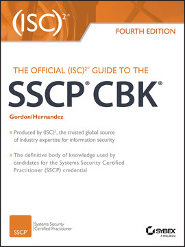 The Official (ISC)2 Guide to the SSCP CBK, 4th Edition