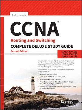 CCNA Routing and Switching Complete Deluxe Study Guide, 2nd Edition