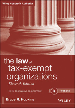 The Law of Tax-Exempt Organizations + Website, 2017 Cumulative Supplement, 11th Edition