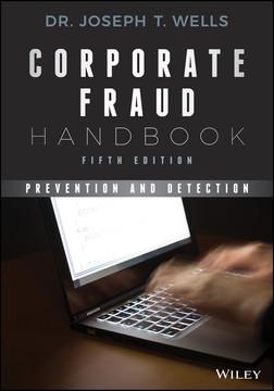 Corporate Fraud Handbook, 5th Edition