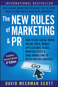 The New Rules of Marketing and PR, 6th Edition