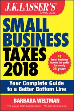 J.K. Lasser's Small Business Taxes 2018