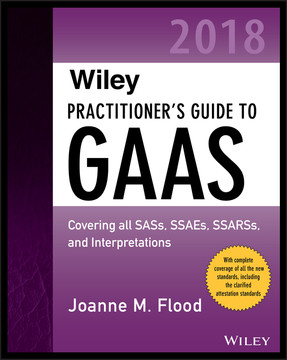 Wiley Practitioner's Guide to GAAS 2018, 2nd Edition
