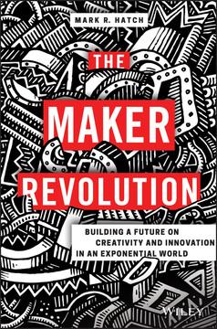 The Maker Revolution