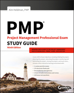 PMP: Project Management Professional Exam Study Guide, 9th Edition