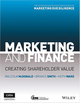 Marketing and Finance: Creating Shareholder Value