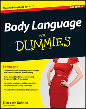 Body Language For Dummies®, 2nd Edition