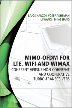 MIMO-OFDM for LTE, WiFi and WiMAX: Coherent versus Non-coherent and Cooperative Turbo Transceivers