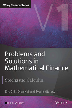 Problems and Solutions in Mathematical Finance: Stochastic Calculus, Volume I