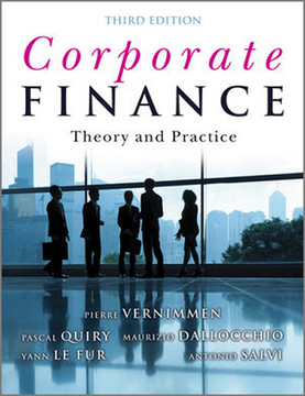 Corporate Finance Theory and Practice, Third Edition