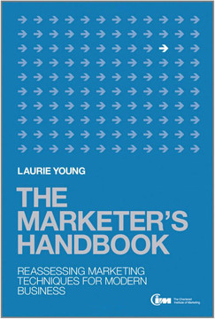 The Marketer's Handbook: Reassessing Marketing Techniques for Modern Business
