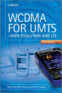 WCDMA for UMTS: HSPA Evolution and LTE, 5th Edition