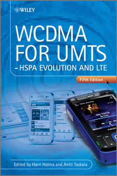 WCDMA for UMTS: HSPA Evolution and LTE, 5th Edition