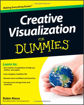 Creative Visualization For Dummies®