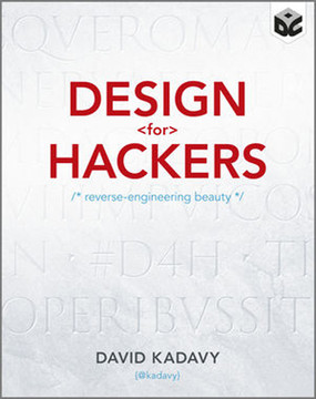 Design for Hackers: Reverse-Engineering Beauty