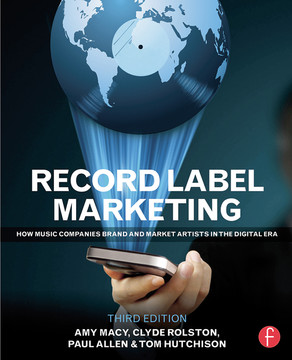 Record Label Marketing, 3rd Edition