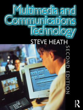 Multimedia and Communications Technology, 2nd Edition