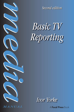 Basic TV Reporting, 2nd Edition