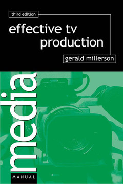 Effective TV Production, 3rd Edition