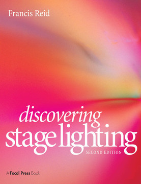 Discovering Stage Lighting, 2nd Edition