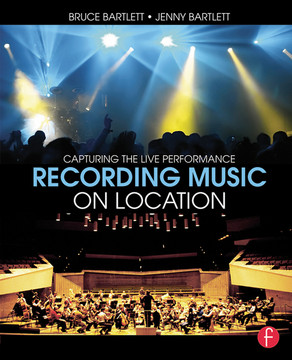 Recording Music on Location, 2nd Edition