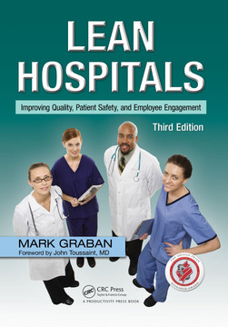 Lean Hospitals, 3rd Edition