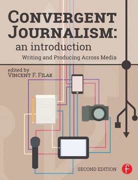 Convergent Journalism: An Introduction, 2nd Edition