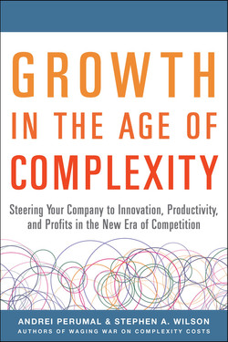 Growth in the Age of Complexity: Steering Your Company to Innovation, Productivity, and Profits in the New Era of Competition (Audio Book)