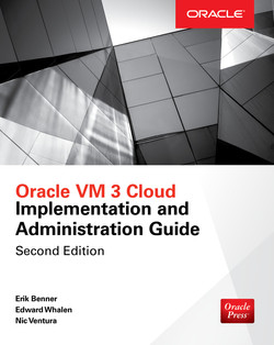 Oracle VM 3 Cloud Implementation and Administration Guide, 2nd Edition