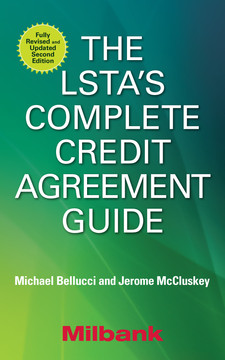 The LSTA's Complete Credit Agreement Guide, Second Edition, 2nd Edition