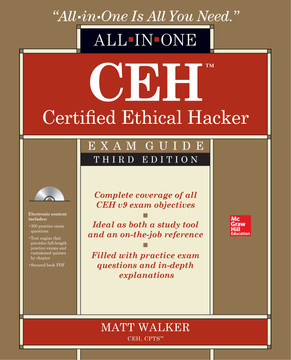 CEH Certified Ethical Hacker All-in-One Exam Guide, Third Edition, 3rd Edition