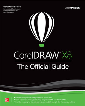 CorelDRAW X8: The Official Guide, 12th Edition